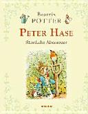 Peter Hase   S  mtliche Abenteuer  Neu  bersetzung  PDF