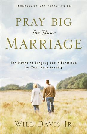 Pray Big for Your Marriage PDF