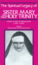 The Spiritual Legacy of Sr. Mary of the Holy Trinity