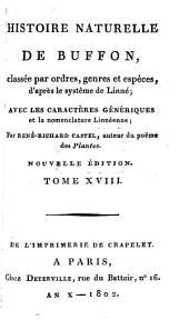Histoire Naturelle: classée par ordres, genres et espèces, d'après le système de Linnée : avec les Caractères génériques et la nomenclature Linnéenne. Oiseaux ; T. 8, Volume18