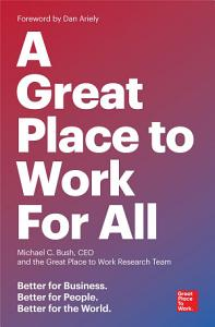 A Great Place to Work For All Book