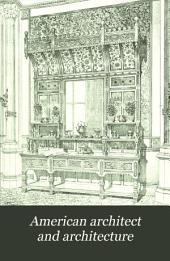 American Architect and Architecture: Volume 9