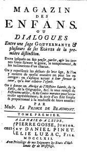 Magazin des enfans. Ou dialogues entre une sage gouvernante & plusieurs de ses élèves de la première distinction ...
