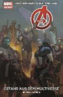 Avengers   Marvel Now  04   Gefahr aus dem Multiverse PDF