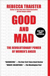 Good And Mad Book PDF