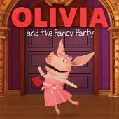 OLIVIA and the Fancy Party: with audio recording