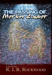 The Passing Of Merlin Zauber