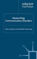 Researching Communication Disorders PDF