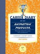 Career Diary of an Animation Producer