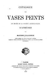 Catalogue des vases peints du Musée de la Société archaéologique d'Athénes