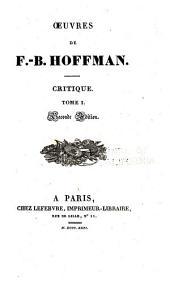 Oeuvres de F.-B. Hoffmann: -v. 10. Critique, t. 1-7