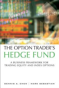 The Option Trader s Hedge Fund Book