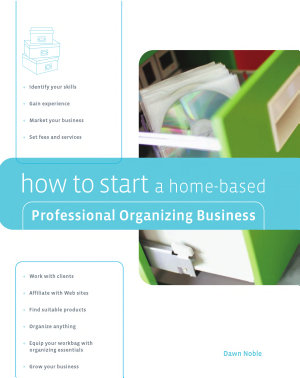 How to Start a Home Based Professional Organizing Business PDF