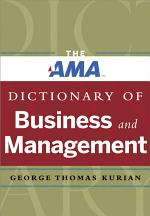 The AMA Dictionary of Business and Management