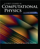 A First Course in Computational Physics: Edition 2