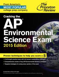 Cracking The Ap Environmental Science Exam 2015 Edition Book PDF