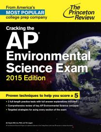 Cracking The AP Environmental Science Exam  2015 Edition