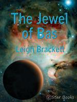 The Jewel of Bas PDF