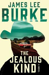The Jealous Kind: A Novel