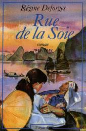 Rue de la Soie: (1947-1949)