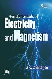 FUNDAMENTALS OF ELECTRICITY AND MAGNETISM