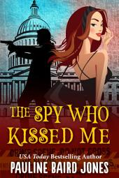The Spy Who Kissed Me: (formerly Pig in a Park