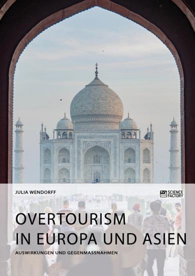 Overtourism in Europa und Asien PDF
