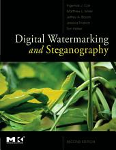 Digital Watermarking and Steganography: Edition 2