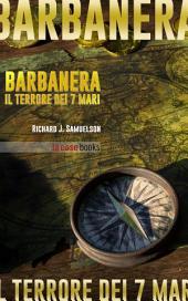 Barbanera: La vera storia del pirata più famoso di tutti i tempi