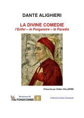 La divine comédie — L'enfer — Le purgatoire — Le paradis