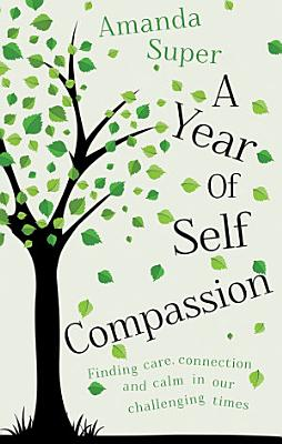 A Year of Self Compassion