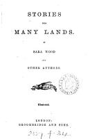 Stories from many lands  by S  Wood  Children of other lands  and other authors PDF