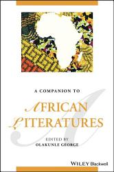 A Companion to African Literatures PDF
