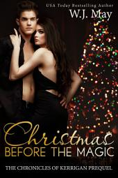 Christmas Before the Magic: Paranormal YA Romance Novella