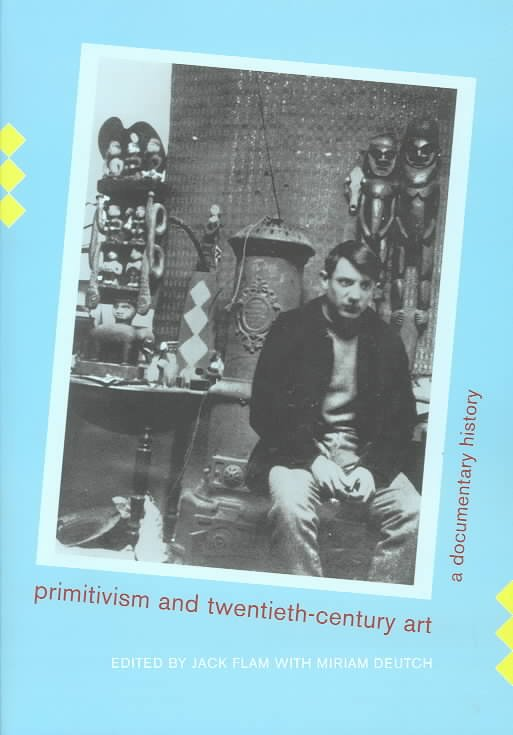 Primitivism and Twentieth-Century Art