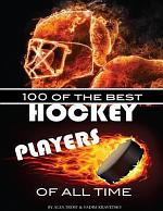 100 of the Best Hockey Players of All Time