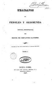 Trabajos de Persiles y Sigismunda,1: historia setentrional, Volumen 1