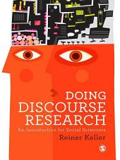 Doing Discourse Research: An Introduction for Social Scientists