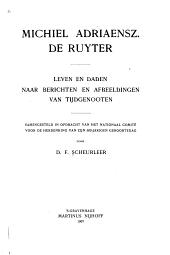 Michiel Adriaensz. De Ruyter: leven en daden naar berichten en afbeeldingen van tijdgenooten. Samengesteld in opdracht van het Nationaal Comité voor de herdenking van zijn 300-jarigen geboortedag