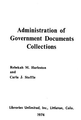 Administration of Government Documents Collections