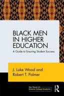 Black Men in Higher Education