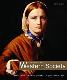 A History Of Western Society  Combined Volume