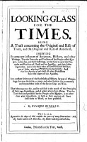 A Looking Glass for the Times  Being a tract concerning the original and rise of truth  and the original and rise of Antichrist  etc PDF