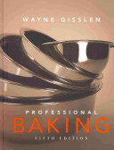 Professional Baking 5th Edition College Version and CD ROM with Garde Manger and Prof Baking Method Cards  4  Set