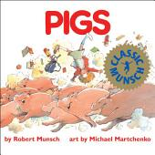 Pigs: Read-Aloud Edition