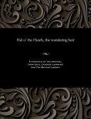 Hal O' the Heath, the Wandering Heir