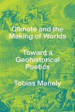 Climate and the Making of Worlds