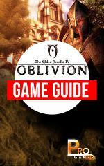 The Elder Scrolls IV Oblivion Game Guide