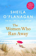 The Women Who Ran Away: Will Their Secrets Follow Them?