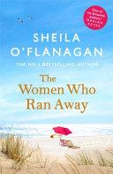 The Women Who Ran Away  Will Their Secrets Follow Them
